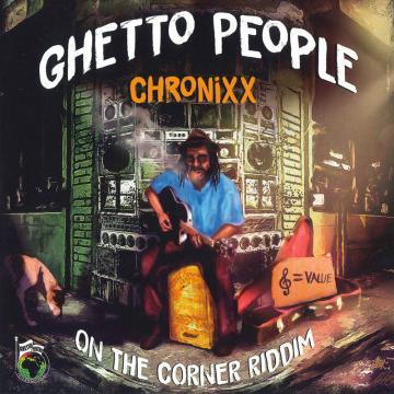 Ghetto People / Instrumental (On The Corner Riddim)