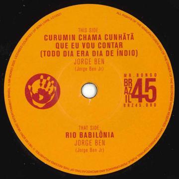 Curumin Chama Cunha Ta Que Eu Vou Contar (Todo Dia Era Dia De Indio) / Rio Babilonia