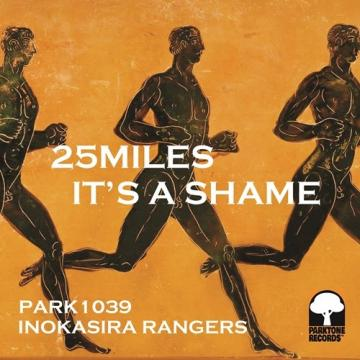 25miles / It's A Shame