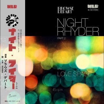 Night Rhyder Pt.2 / Love Space