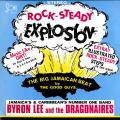 Byron Lee, Dragonaires - Rock Steady Explosion
