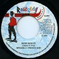 Singer J, Frisco Kid - Send Dem In (Raggedy Joe)