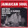 Wee Pow (Stone Love) - Old Soul & Classics Selection Volume 2 (CD-R)