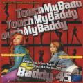 Baddy45 - Live In Bermuda: Touch My Baddy (CD-R)