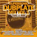 Supersonic - Take A Ride: Dub Plate Mix Volume 1