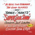 Turner aka Faddah-T (King Ryukyu) - Super Soul Show: Jamaican Soul Selection Volume 3