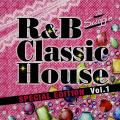 DJ Suggie - R&B Classic House: Special Edition Volume 1