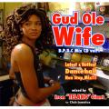 Telano for Club Jamaica - Gud Ole Wife: DPDC Mix CD Volume 1 (Latest & Hottest Dancehall Non Stop Mix!!!)