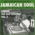 Cancer - Old Soul Selection Volume 2 (CD-R)