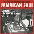 Cancer - Old Soul Selection Volume 3 (CD-R)