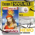 Hemo - Escape 2 Soca Mix Volume 1 (2CD-R)