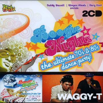 Waggy T - Boogie Night The Ultimate 70's 80's Dance Party
