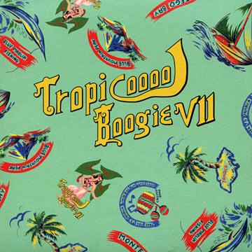 Tropical Boogie 7