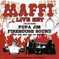Firehouse Sound, Maffi Boys, Pupajim - Maffi Live Set (2011/12/03 @stereo Osaka) (2CD)