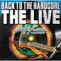 Mighty Crown - Back To The Hardcore: The Live