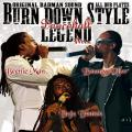 Burn Down, Boutnty Killer, Beenie Man, Buju Banton - Burn Down Style: Dancehall Legend Mix