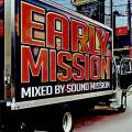 Sound Mission - Early Mission