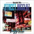Mighty Crown - Street Jugglaz 4: Dancehall Mix