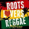 Mighty Crown - Roots Lovers Reggae