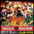 Yard Beat, Burn Down - Gekitotsu: Baddest Sound Clash Of The Year (2CD)