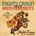 Mighty Crown - Mighty Crown Meets Rasta Movements: Crown Dub Mix