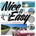 KC from Chomoranma Sound - Nice & Easy Volume 12: Lovers & Culture Mix
