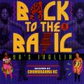 KC From Chomoranma - Back To The Basic Volume 5: 90's Jugllin