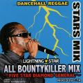 E-TA For Lightning Star - Stars Mix: All Bounty Killer Mix Five Star Diamond General