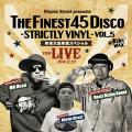 NG HEAD, Oasis Rising Sound, Rhyme Street - Finest 45 Disco - Strictly Vinyl Volume 5 @Night Wax 2014/12/29 (2 CD)