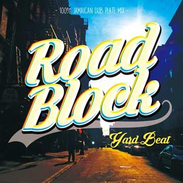 Road Block: 100% Jamaican Dub Plate Mix
