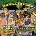 Nari from Monkey Rock - Monkey Park Volume 2: 80s,90s + New Dancehall Classics