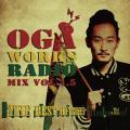 Oga From Jah Works - Oga Works Radio Mix Volume 15: The Best Hit Of 2015