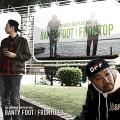 Banty Foot - Frottop 2