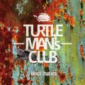 Turtle Mans Club - Dance Crasher
