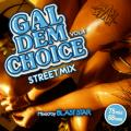 Blast Star - Gal Dem Choice Volume 4