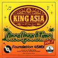 King Asia - Once Uppon A Time Foundation 45 Mix Volume 2