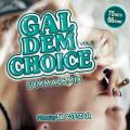 Blast Star - Gal Dem Choice Volume 5 (Summa16 Mix)