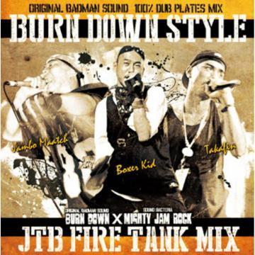 Burn Down Style: JTB Fire Tank Mix