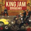 King Jam - Breezy Autum Mix