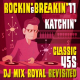 Katchin' - Rockin' & Breakin' 11: Classic 45s DJ Mix Royal Revisited