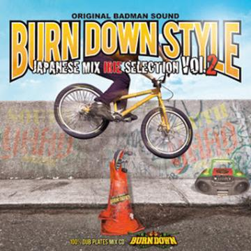 Burn Down Style Japanese Mix: Irie Selection Volume 2