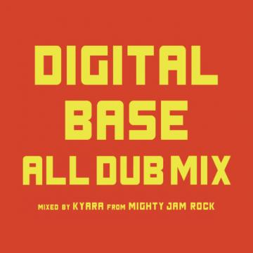 Digital Base All Dub Mix