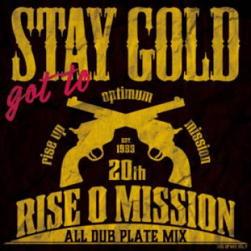 Got To Stay Gold