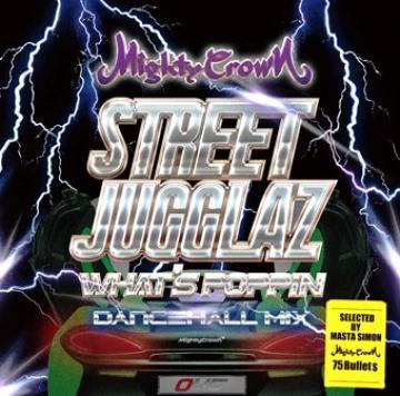 Street Jugglaz: What's Poppin Dancehall Mix