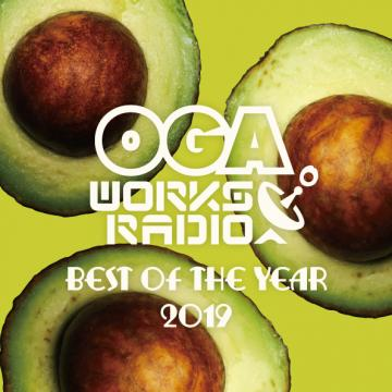 Oga Works Radio Mix Volume 13: Best Of The Year