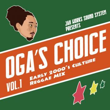 Oga's Choice: Early 2000's Culture Reggae Mix