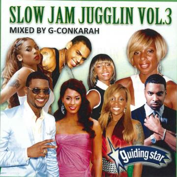Slow Jam Jugglin Volume 3