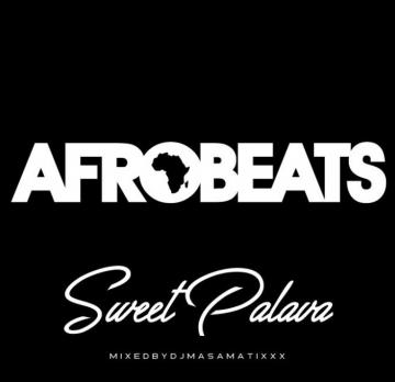 AFRO BEATS SweetPalava