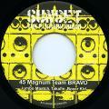 Jumbo Maatch, Takafin, Boxer Kid - 45 Magnum Team BRAVO (Sunset The Platinum Sound JPN)