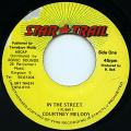 Courtney Melody - In The Street (Star Trail)